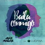 Juan-Magan-Baila-conmigo-2016