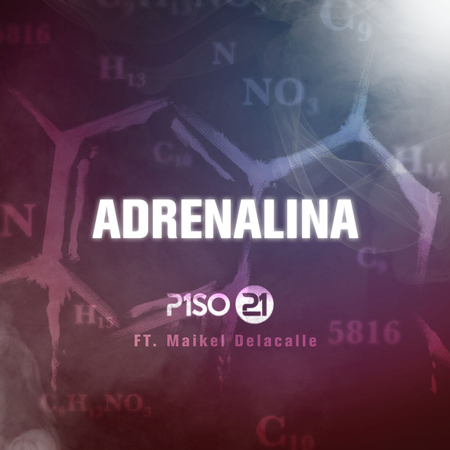 Piso 21 adrenalina ft maikel delacalle estreno del for Piso 21 instagram