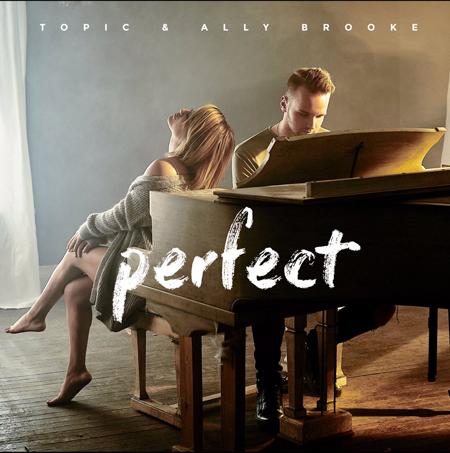 Topic & Ally Broke - Perfect
