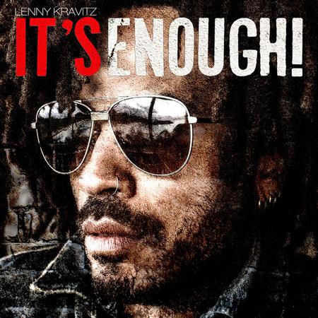 Lenny Kravitz lanza el sencillo 'It's enough'