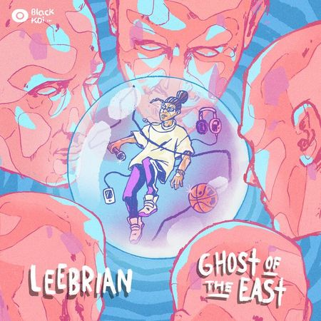 "Leebrian ""Ghost of the East"" - ¡El EP ya se estrenó! 